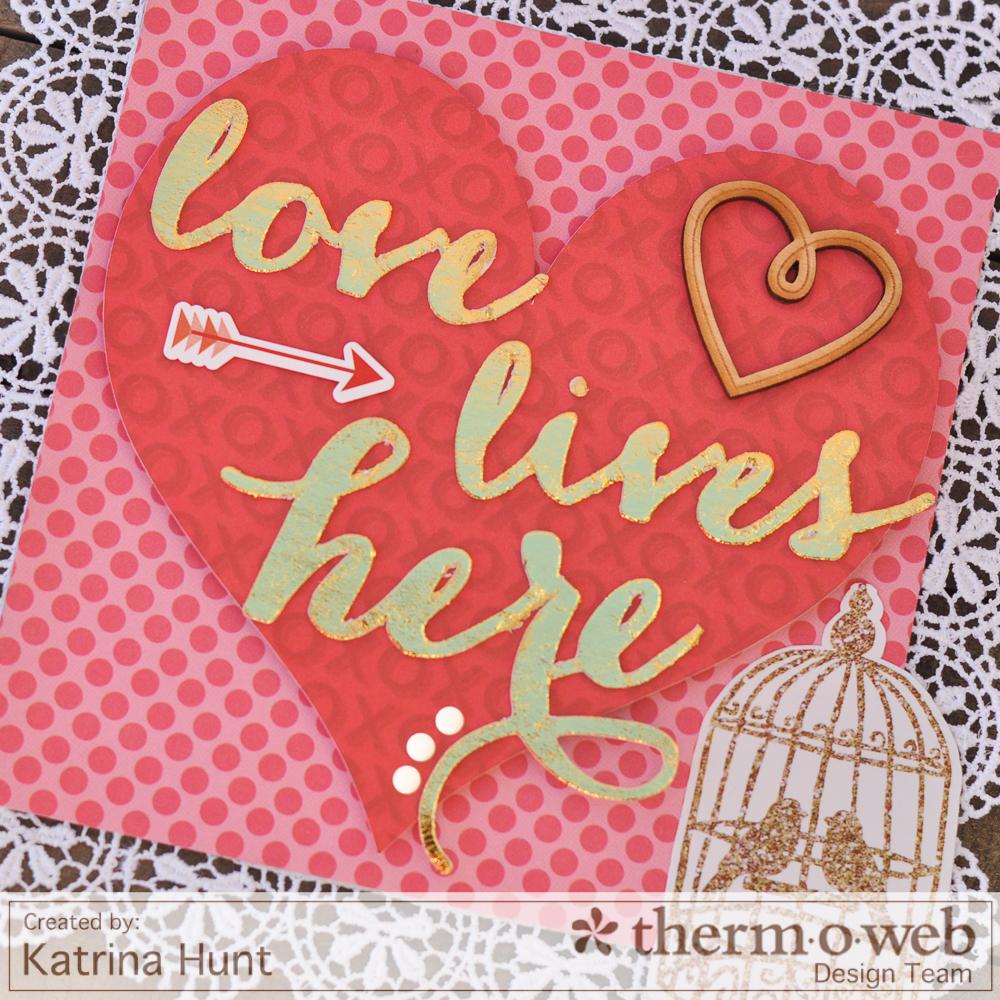 Katrina_Hunt_Home_Decor_ThermOWeb_Echo_Park_Valentine_Hearts_1000Signed-4