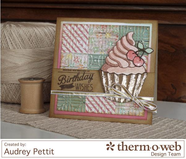 AudreyPettit Thermoweb DecoFoilBirthdayWishesCard4